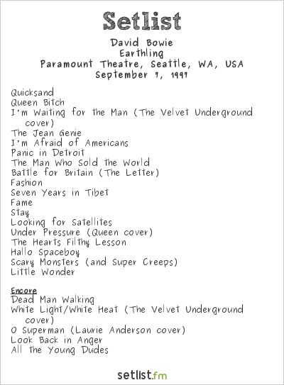 David Bowie Setlist Paramount Theatre, Seattle, WA, USA 1997, Earthling Tour