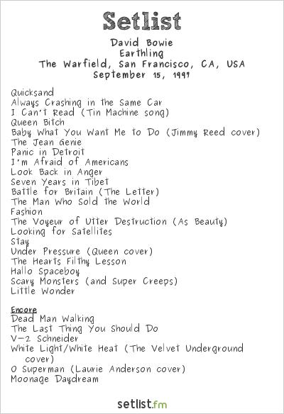 David Bowie Setlist The Warfield, San Francisco, CA, USA 1997, Earthling Tour