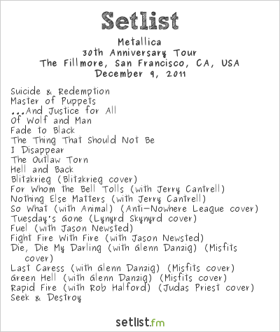 Metallica Setlist The Fillmore, San Francisco, CA, USA 2011, 30th Anniversary Tour
