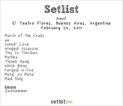 Anvil Setlist El Teatro De Flores, Buenos Aires, Argentina 2011