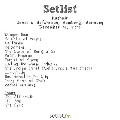 Kashmir Setlist Uebel & Gefährlich, Hamburg, Germany 2010