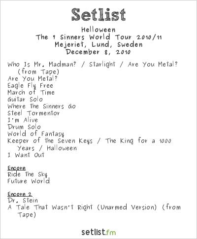 Helloween Setlist Mejeriet, Lund, Sweden 2010, The 7 Sinners World Tour 2010/11