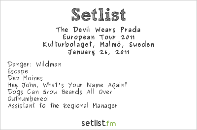 The Devil Wears Prada Setlist Kulturbolaget, Malmö, Sweden, European Tour 2011