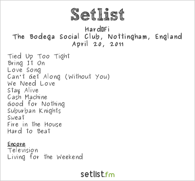 Hard-Fi Setlist The Bodega Social Club, Nottingham, England 2011