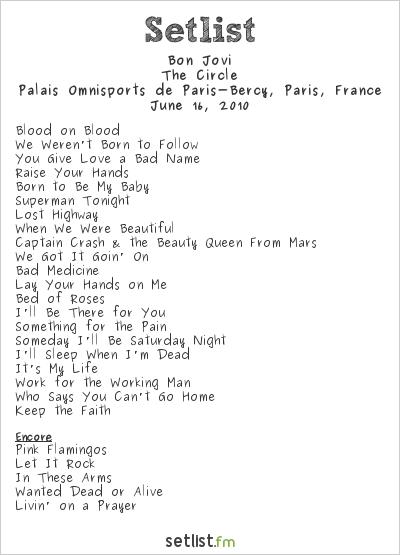 Bon Jovi Setlist Palais Omnisports de Paris-Bercy, Paris, France 2010, The Circle Tour