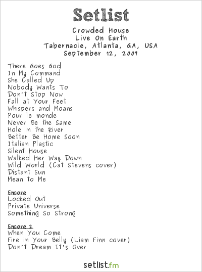 Crowded House at Tabernacle, Atlanta, GA, USA Setlist