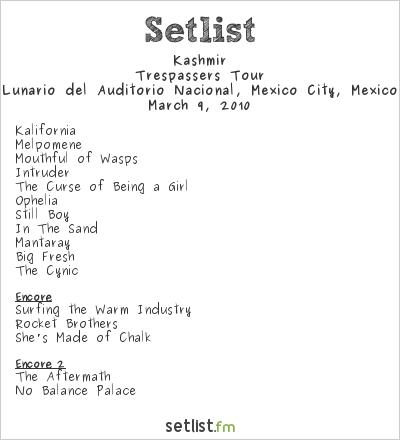 Kashmir Setlist Lunario del Auditorio Nacional, Mexico City, Mexico 2010
