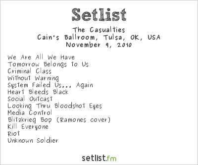 The Casualties Setlist Cain's Ballroom, Tulsa, OK, USA 2010