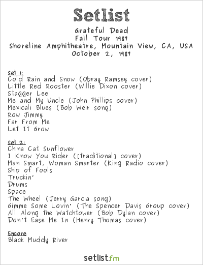 Grateful Dead Setlist Shoreline Amphitheatre, Mountain View, CA, USA, Fall Tour 1987