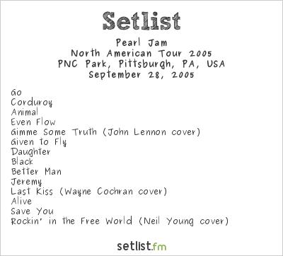 Pearl Jam Setlist PNC Park, Pittsburgh, PA, USA, North American Tour 2005