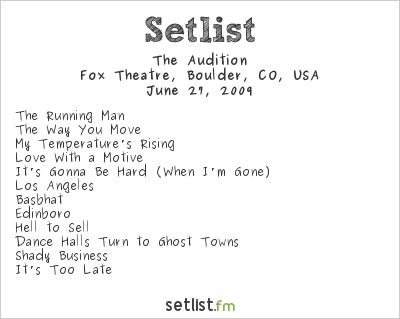 The Audition Setlist Fox Theatre 2009