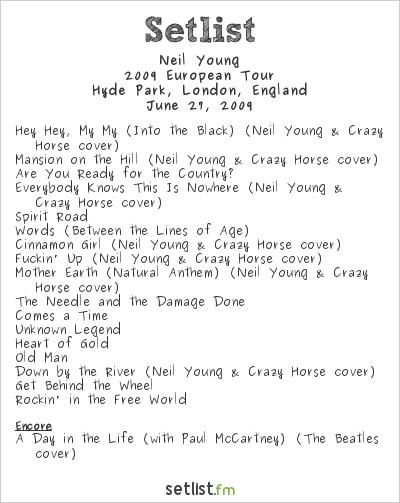 Neil Young Setlist Hard Rock Calling, London, England 2009