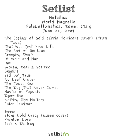 Metallica Setlist Palalottomatica, Rome, Italy 2009, World Magnetic