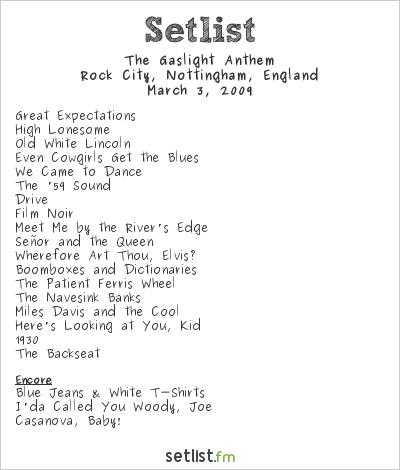 The Gaslight Anthem Setlist Rock City, Nottingham, England 2009