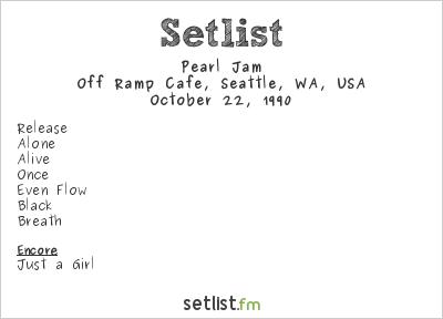 Pearl Jam Setlist Off Ramp Cafe, Seattle, WA, USA 1990