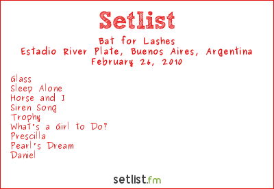 Bat for Lashes Setlist River Plate Stadium, Buenos Aires, Argentina 2010, Supporting Coldplay