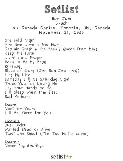 Bon Jovi Setlist Air Canada Centre, Toronto, ON, Canada 2000, Crush Tour
