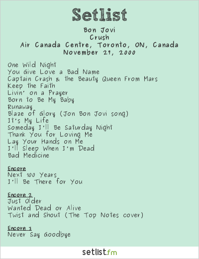 Bon Jovi Setlist Air Canada Centre, Toronto, ON, Canada 2000, Crush Tour