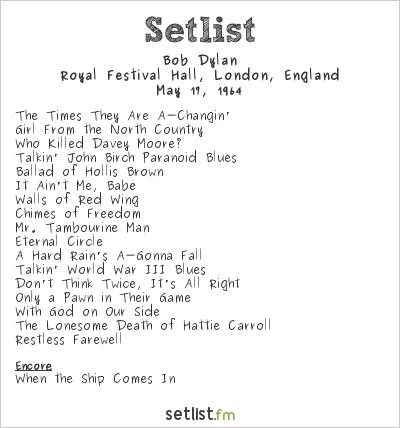 Bob Dylan at Royal Festival Hall, London, England Setlist