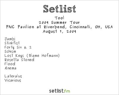 Tool Setlist PNC Pavilion at Riverbend, Cincinnati, OH 2009, 2009 Summer Tour