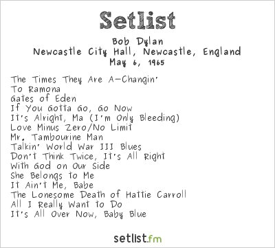 Bob Dylan at Newcastle City Hall, Newcastle, England Setlist