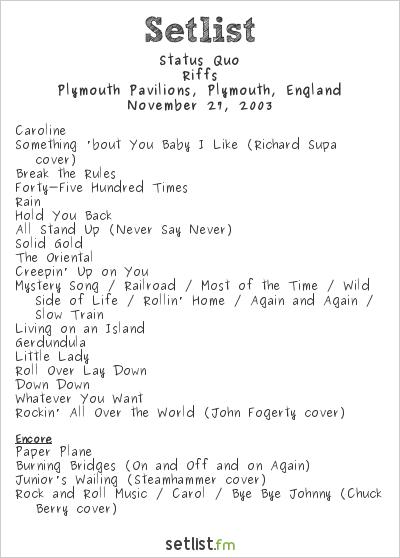 Status Quo Setlist Plymouth Pavilions, Plymouth, England 2003, Riffs