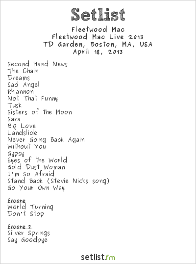 Fleetwood Mac Setlist TD Garden, Boston, MA, USA, Fleetwood Mac Live 2013