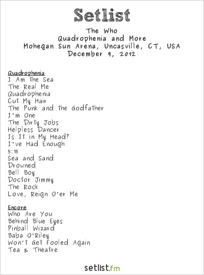 The Who Setlist Mohegan Sun Arena, Uncasville, CT, USA 2012, Quadrophenia and More 2012/13 North American Tour