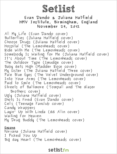 Evan Dando & Juliana Hatfield Setlist The Institute, Birmingham, England 2012