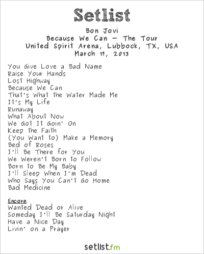 Bon Jovi Setlist United Spirit Arena, Lubbock, TX, USA 2013, Because We Can - The Tour
