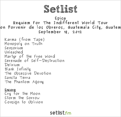 Epica Setlist Salón Porvenir de los Obreros, Guatemala City, Guatemala 2012, Requiem for the Indifferent Latin American Tour