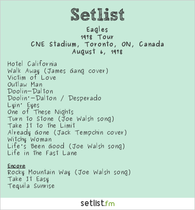 Eagles Setlist CNE Stadium, Toronto, ON, Canada 1978, 1978 Tour
