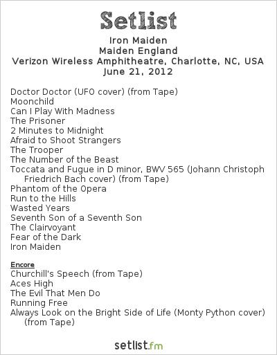 Iron Maiden Setlist Verizon Wireless Amphitheatre, Charlotte, NC, USA, Maiden England - North American Tour 2012