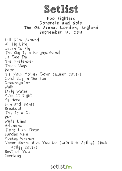 Foo Fighters Setlist The O2 Arena, London, England 2017, Concrete and Gold Tour