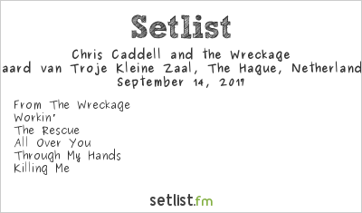 Chris Caddell And The Wreckage Setlist Paard van Troje, The Hague, Netherlands 2017