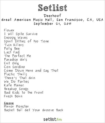 Deerhoof Setlist Great American Music Hall, San Francisco, CA, USA 2017