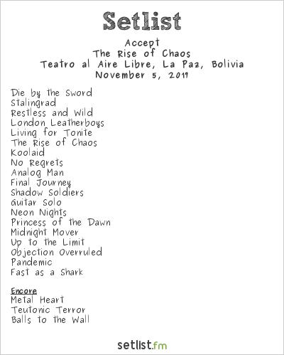 Accept Setlist Teatro al Aire Libre, La Paz, Bolivia 2017, The Rise of Chaos