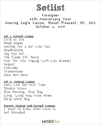 Foreigner Setlist Soaring Eagle Casino, Mount Pleasant, MI, USA 2017, 40th Anniversary Tour