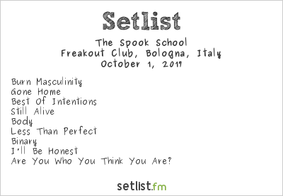 The Spook School Setlist Freakout Club, Bologna, Italy 2017