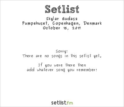 Skylar Gudasz Setlist Pumpehuset, Copenhagen, Denmark 2017