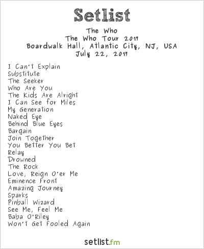 The Who Setlist Boardwalk Hall, Atlantic City, NJ, USA, The Who Tour 2017