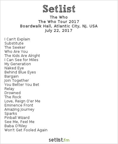 The Who Setlist Boardwalk Hall, Atlantic City, NJ, USA, The Who Tour 2017