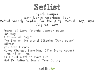 Cyndi Lauper Setlist Bethel Woods Center for the Arts, Bethel, NY, USA, Rod Stewart / Cyndi Lauper 2017