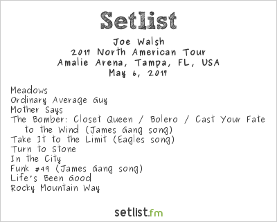 Joe Walsh Setlist Amalie Arena, Tampa, FL, USA 2017, 2017 North American Tour