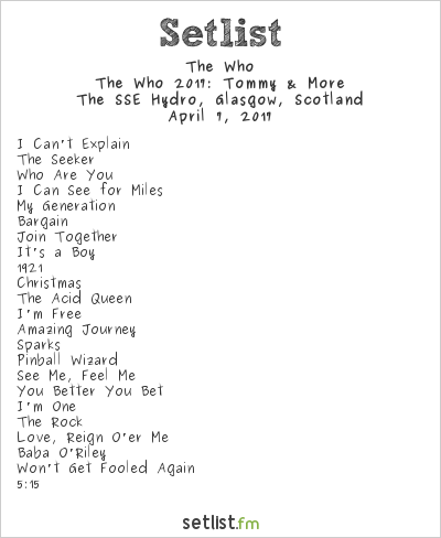 The Who Setlist The SSE Hydro, Glasgow, Scotland 2017, The Who 2017: Tommy & More