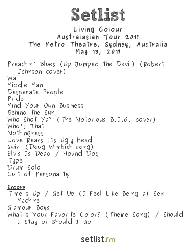Living Colour Setlist The Metro Theatre, Sydney, Australia, Australian Tour 2017