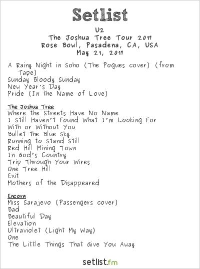 U2 Setlist Rose Bowl, Pasadena, CA, USA, The Joshua Tree Tour 2017