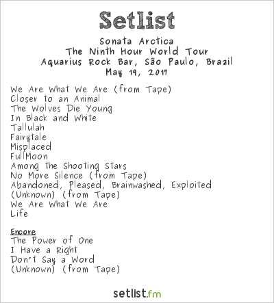 Sonata Arctica Setlist Aquarius Rock Bar, São Paulo, Brazil 2017, The Ninth Hour World Tour