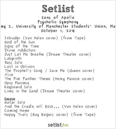 Sons of Apollo Setlist Manchester Academy 2, University of Manchester Students' Union, Manchester, England 2018, Psychotic Symphony