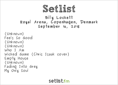 Billy Lockett Setlist Royal Arena, Copenhagen, Denmark 2018